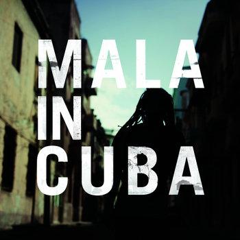 Mala in Cuba cover art