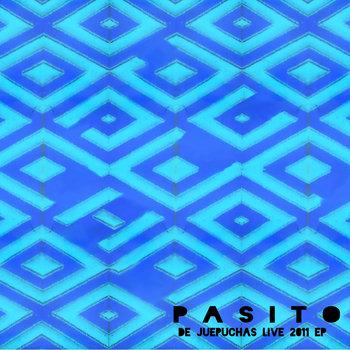 Pasito (De Juepuchas Live 2011) cover art