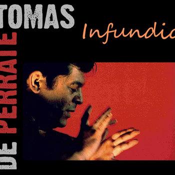 Tomás de Perrate - Infundio cover art