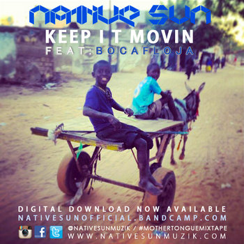 Keep It Movin feat. Bocafloja- Produced by Jim B. cover art