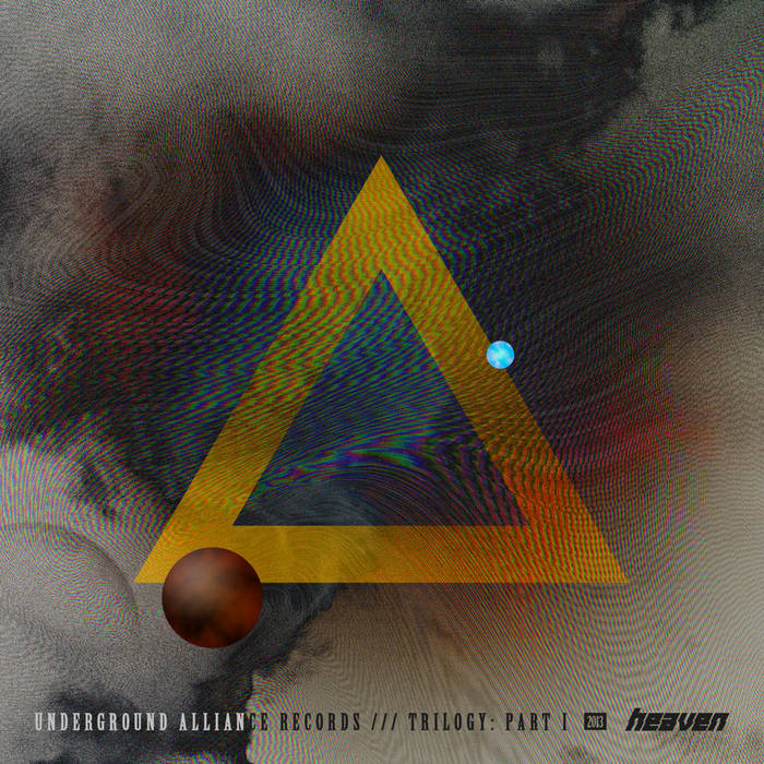 [UA033]UNDERGROUND ALLIANCE Trilogy - part I - HEAVEN 2013 cover art