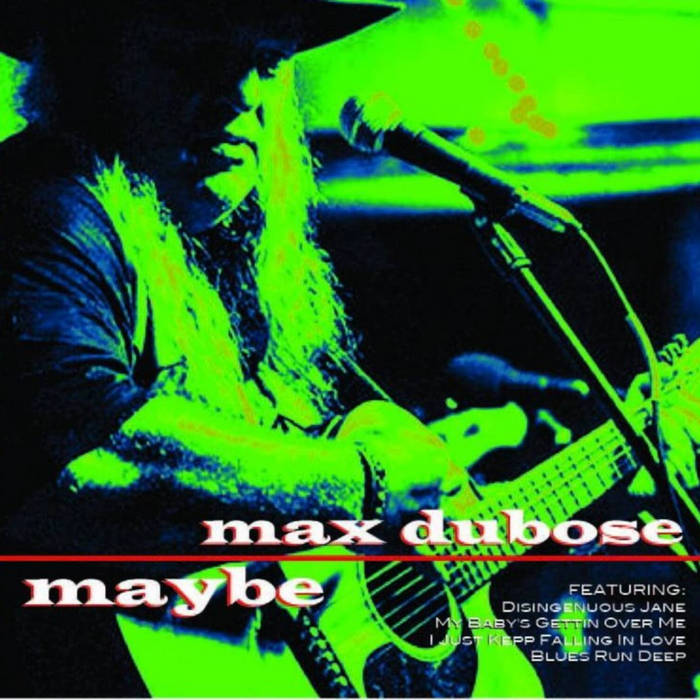 Max DuBose- Maybe cover art