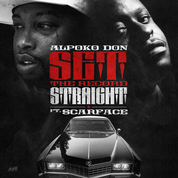 Set The Record Straight Featuring Scarface cover art