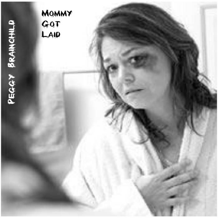 Mommy Got Laid cover art