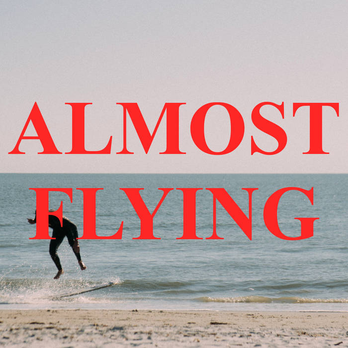 ALMOST FLYING cover art
