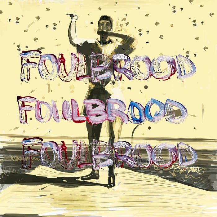 Foulbrood cover art