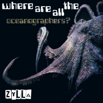 Zylla- Where Are All The Oceanographers? cover art