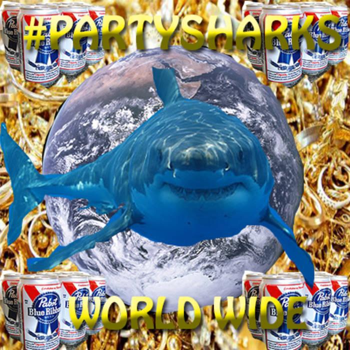 #PARTYSHARKSGANGORDIE2K13 cover art