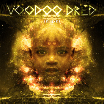 Voodoo Dred Remixes (The Gold EP) cover art