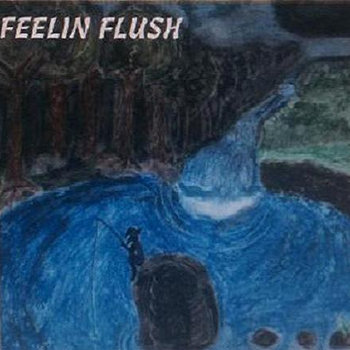Feelin Flush cover art