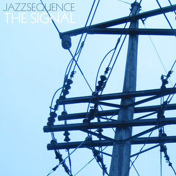jazzsequence - The Signal
