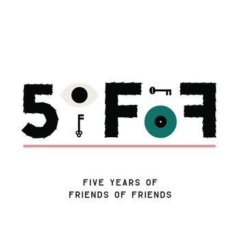 5oFoF: Five Years of Friends of Friends cover art