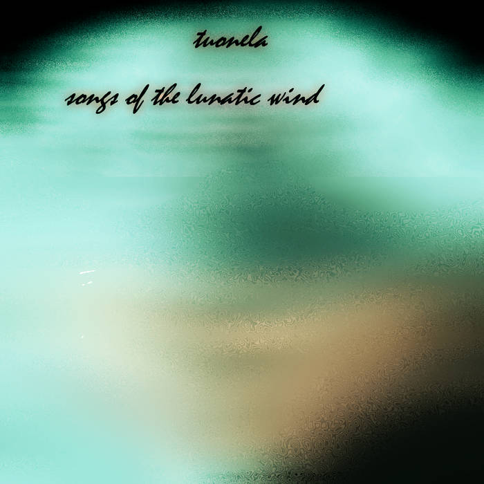 Songs of the Lunatic Wind cover art