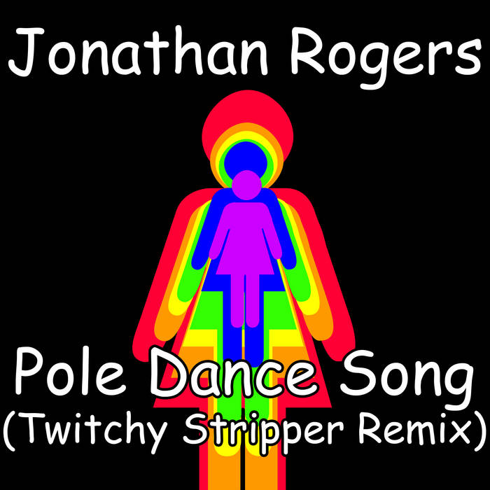 Pole Dance Song (Twitchy Stripper Remix) cover art