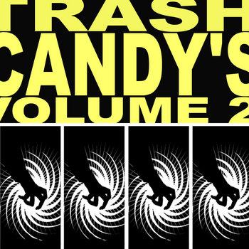 Trash Candy's vol.2 cover art