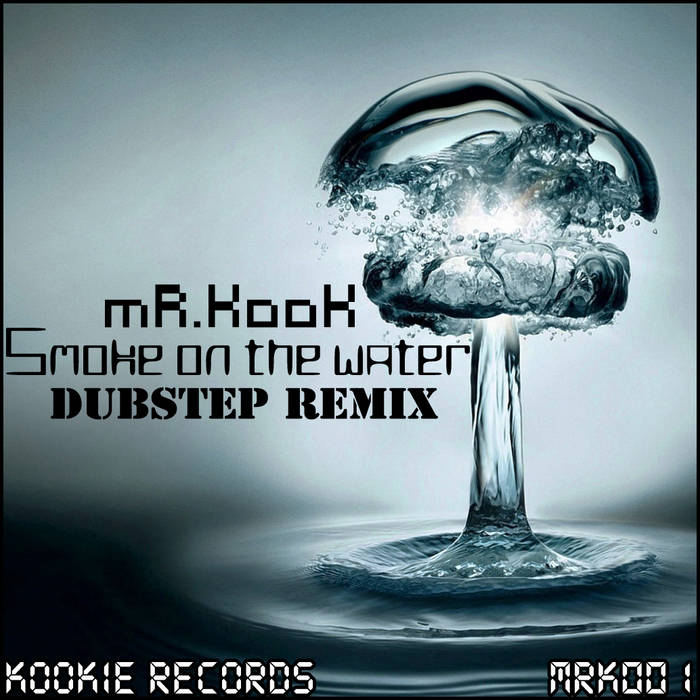 Smoke on the water - Dubstep Remix cover art