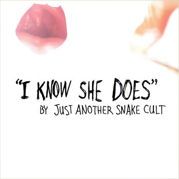I Know She Does (single) cover art