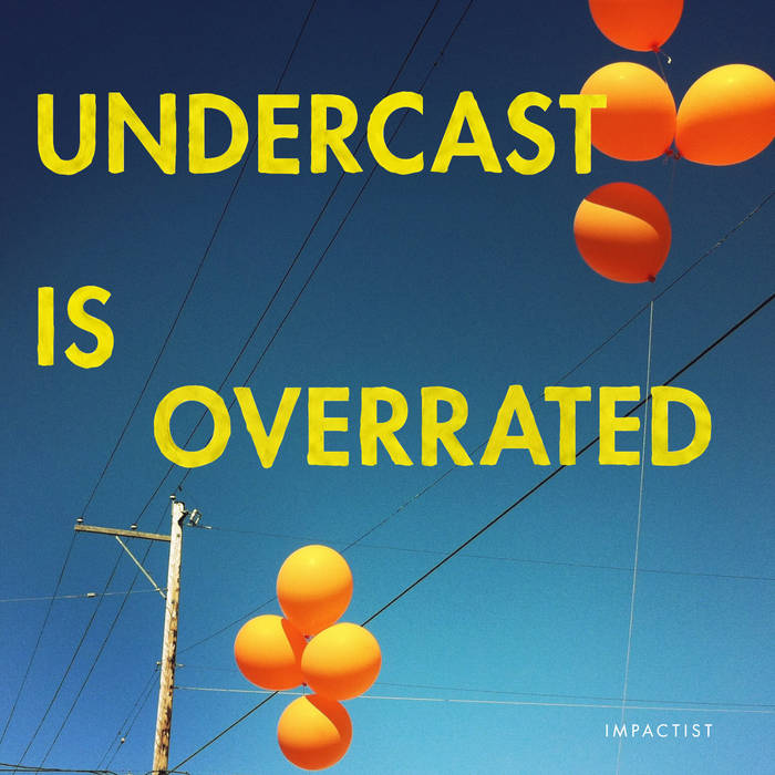 Undercast Is Overrated cover art