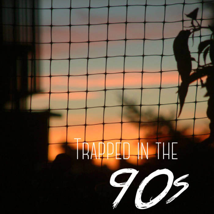 Trapped in the 90's cover art