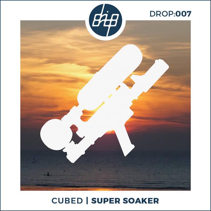 Super Soaker (Original Mix) cover art