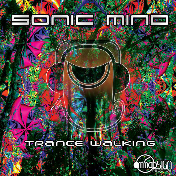 Sonic Mind - Trance Walking EP cover art