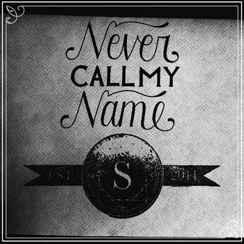 Never Call My Name/I Found Perfection (Singles 2012) cover art