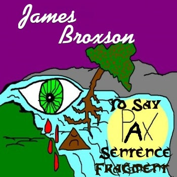 "James Broxson ""To Say A Sentence Fragment"" cover art"