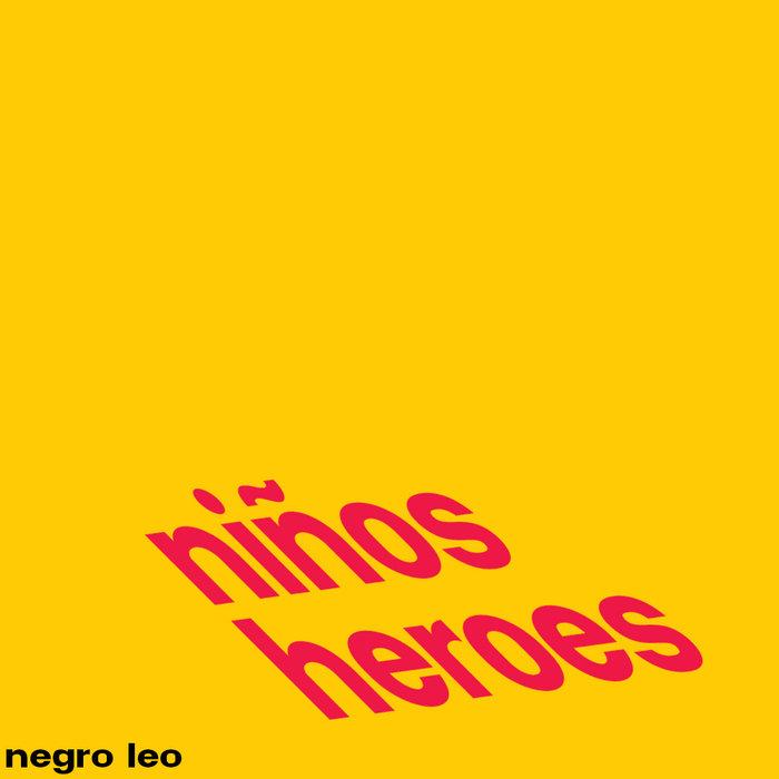 Niños Heroes cover art