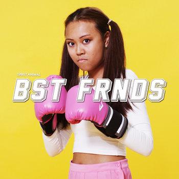 BST FRNDS cover art