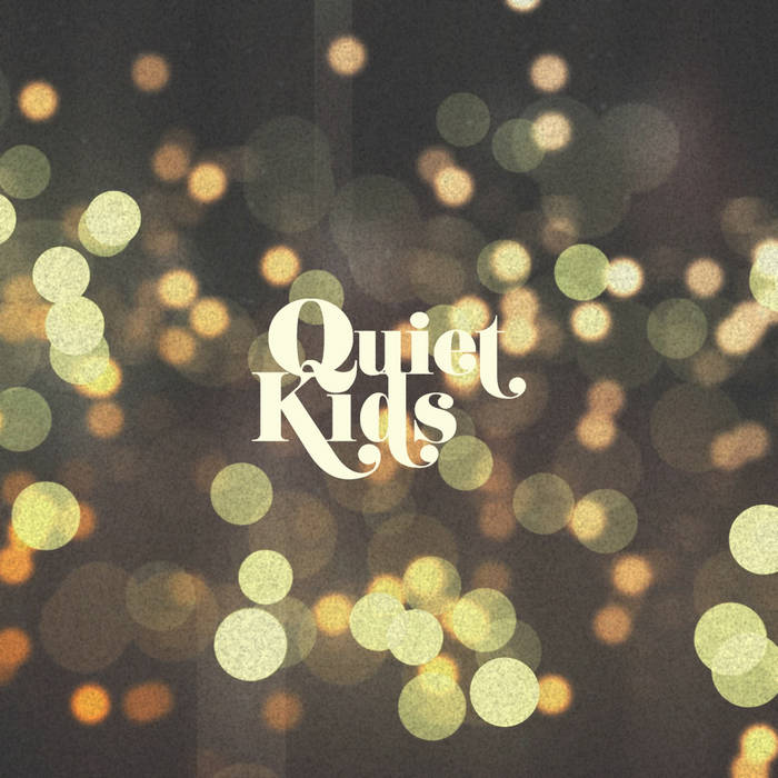 Quiet Kids (EP) cover art