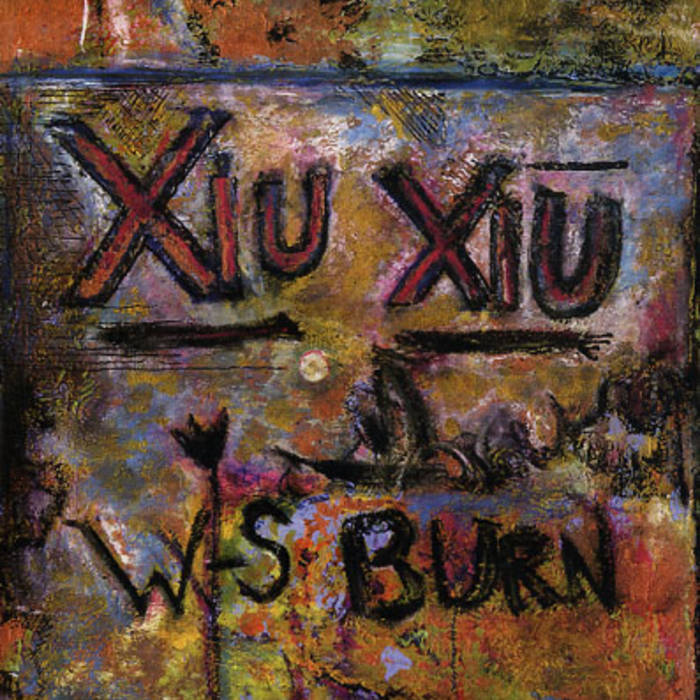 "Xiu Xiu / W-S Burn split 7"" recording cover art"