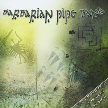 The best of Barbarian Pipe Band - CD Compilation cover art
