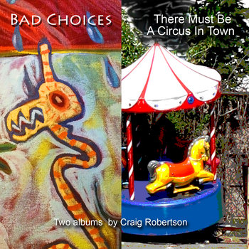 Bad Choices/There Must Be A Circus In Town cover art