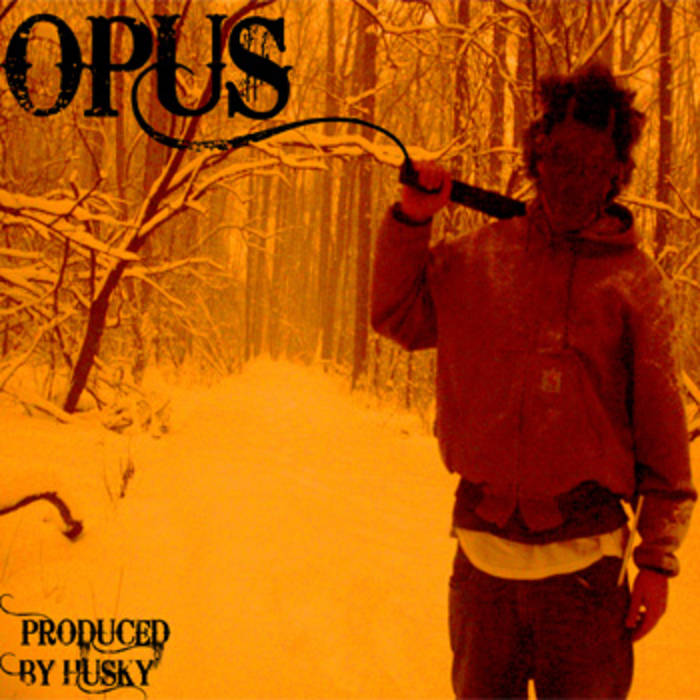 Opus - 2010 - Produced By Husky cover art