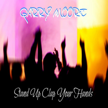 """""""Stand Up Clap Your Hands"""" cover art"""