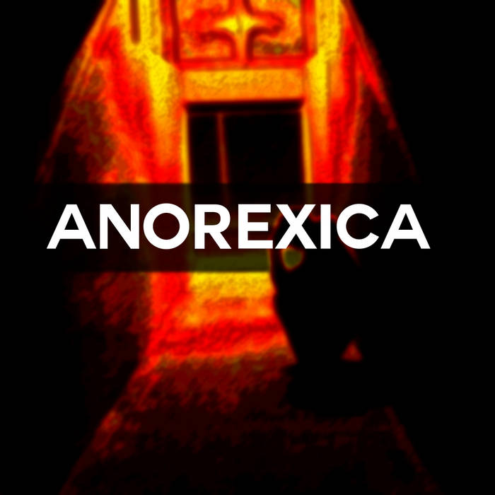 Anorexica (THE B-SIDE DEMO COLLECTION) cover art