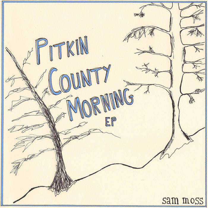 Pitkin County Morning EP cover art