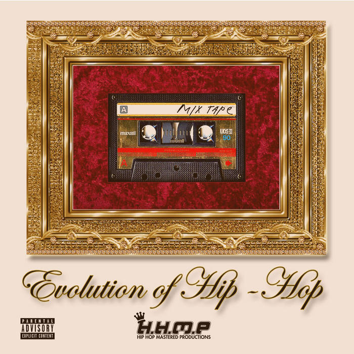 The Evolution of Hip Hop Mixtape cover art