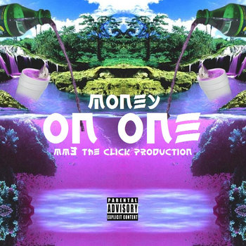 MONEY - ON ONE (MM3 THE CLICK PRODUCTION) cover art