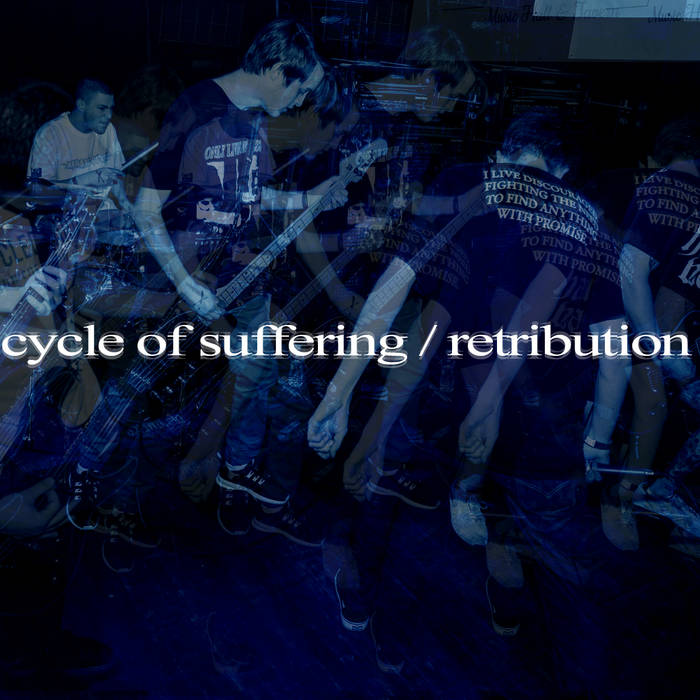 Cycle of Suffering / Retribution cover art