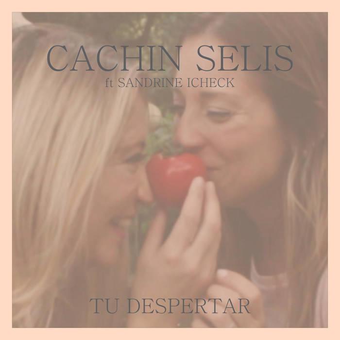 Tu Despertar    ft Sandrine Icheck    cover art