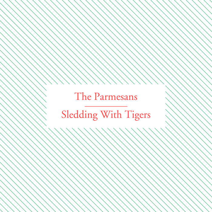 The Parmesans/Sledding With Tigers Split cover art