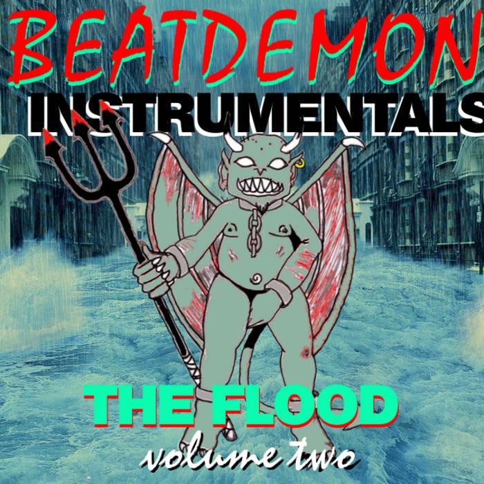 BEATDEMON INSTRUMENTALS vol 2 THE FLOOD cover art