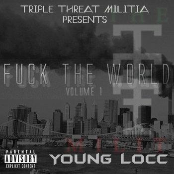 Fuck The World Volume 1 cover art
