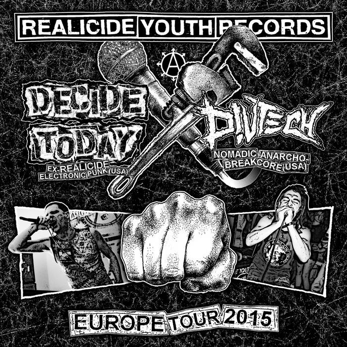 Europe Tour 2015 split with Decide Today cover art