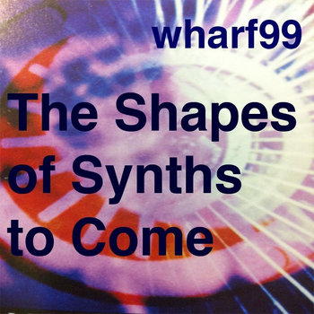 The Shapes of Synths to Come cover art