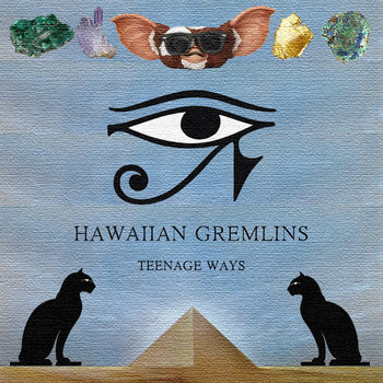 Hawaiian Gremlins - Teenage Ways EP cover art