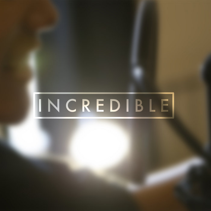 Incredible - Single cover art
