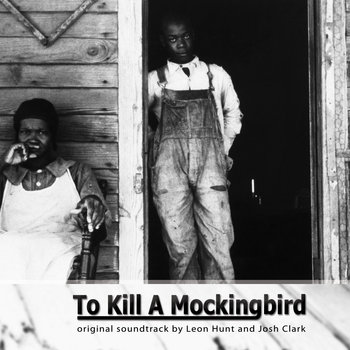 To Kill A Mockingbird (Soundtrack) cover art