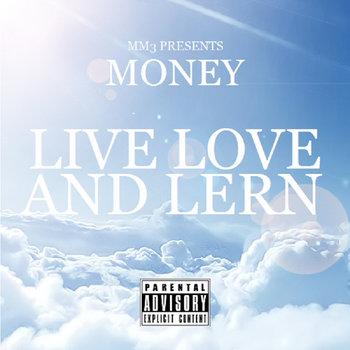 MONEY - LIVE LOVE AND LERN (PRD.BO0XVN) cover art